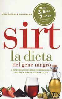 Sirt La Dieta Del Gene Magro