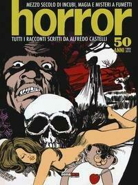 Horror. Mezzo secolo di incubi, magia e misteri a fumetti