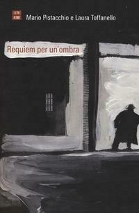 Requiem per un'ombra