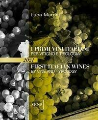 I primi vini italiani per vitigno e tipologia-First italian wines by vine and tipology