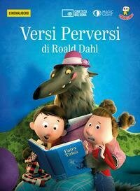 Versi perversi di Roald Dahl. DVD. Con Libro