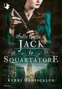 Sulle tracce di Jack lo Squartatore. Vol. 1