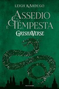 Assedio e tempesta. GrishaVerse
