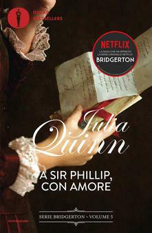 A Sir Phillip con amore. Serie Bridgerton. Vol. 5