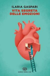 Vita segreta delle emozioni
