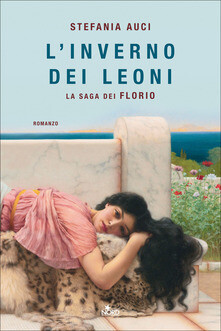 L' inverno dei Leoni. La saga dei Florio