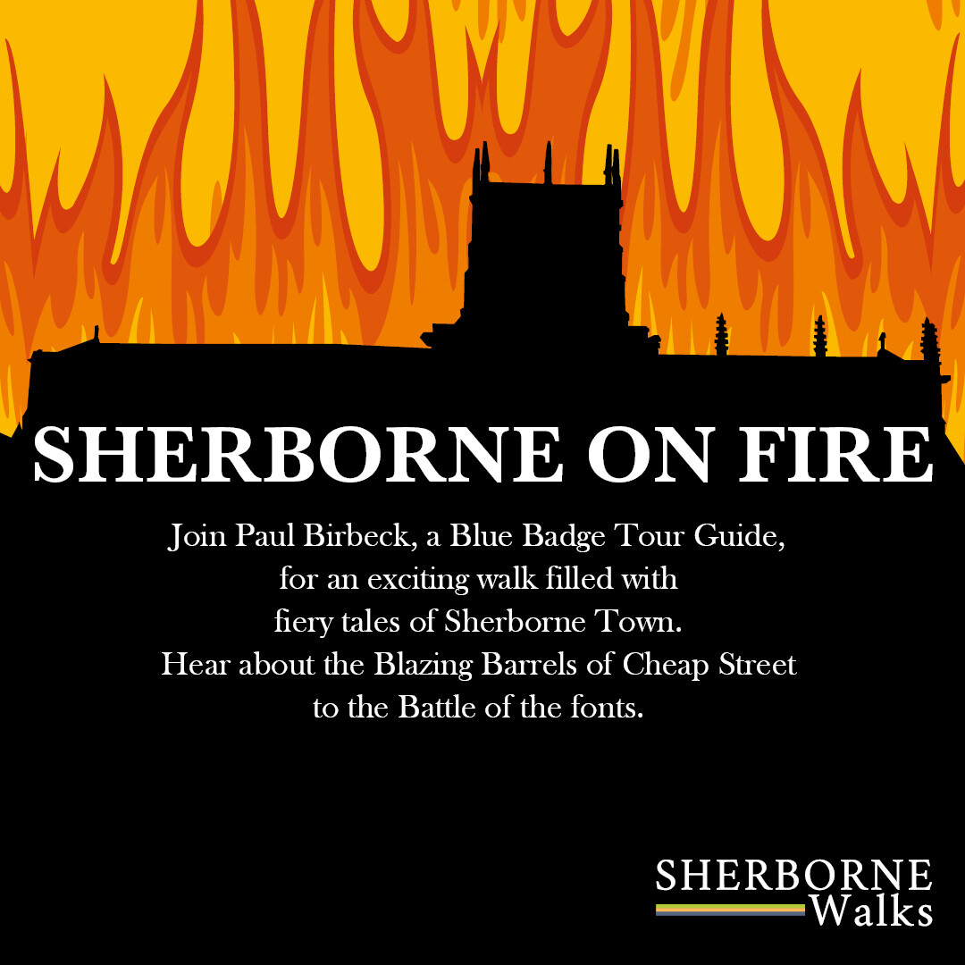 Sherborne on Fire