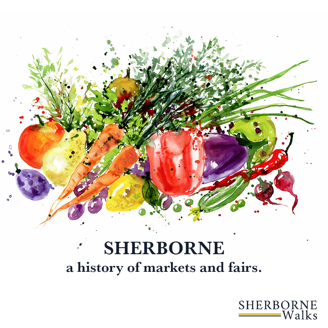 Sherborne – a history of markets and fairs