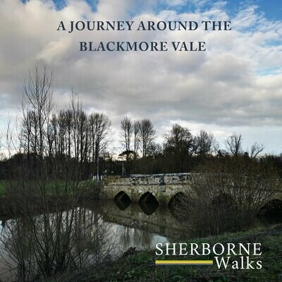 A Journey Around The Blackmore Vale