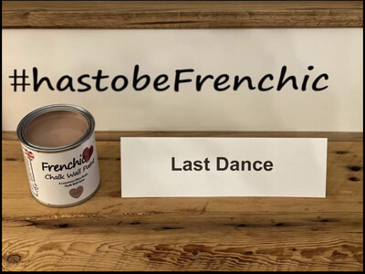 Frenchic Wall Paint Last Dance NEW 250ml 2.5 Litre