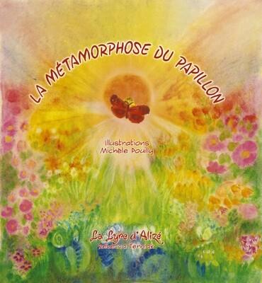 La Métamorphose du Papillon