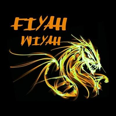 Fiyah Wiyah
