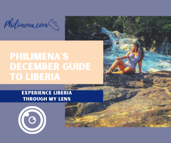 Philimena's December Guide To Liberia