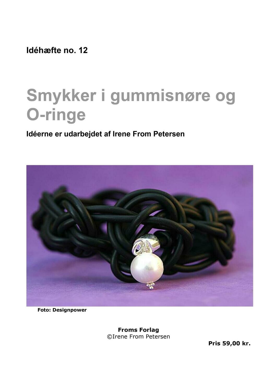 E-bog. Smykker i gummisnøre og o-ringe, 48 sider. Irene From Petersen