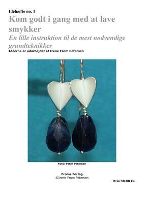 E-bog. Kom godt igang, med at lave smykker. 25 sider. Irene From Petersen
