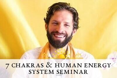 7 Chakras & Human Energy System Seminar