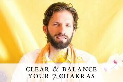 7 Chakras Opening, Clearing and Balancing Meditation