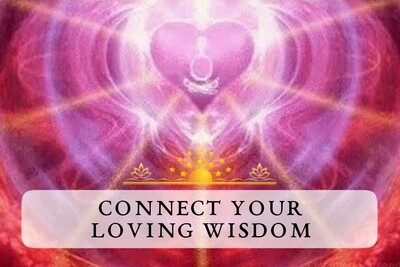 Connect to Your Loving Wisdom Within