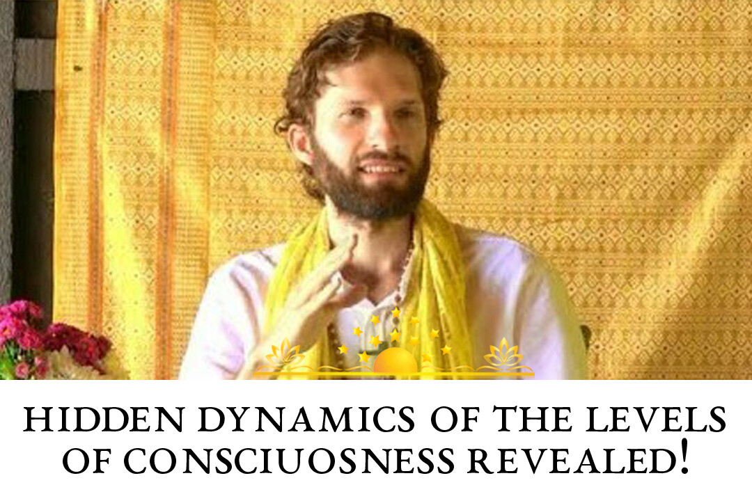Hidden Dynamics of the Levels of Consciousness Revealed! (Inner Light to Full Consciousness)