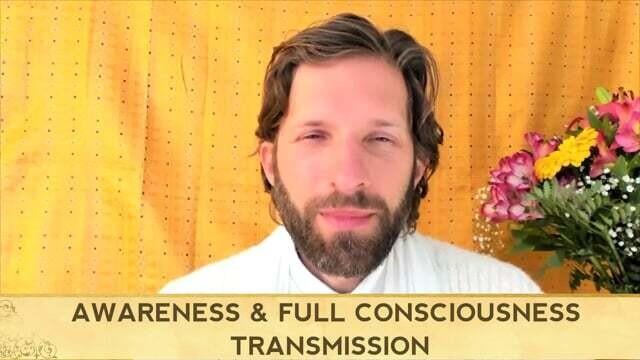 Awareness & Full Consciousness Transmission