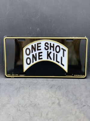 One Shot One Kill License Plate
