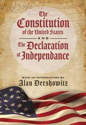 The Constitution & Declaration Hardcover Book