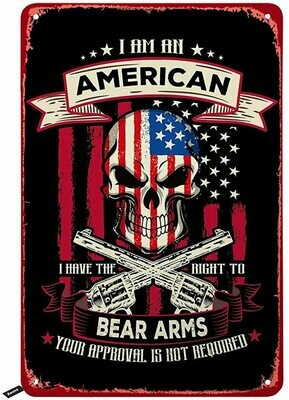 I'm An American Metal Sign