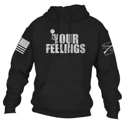 F*ck your feelings hoodie
