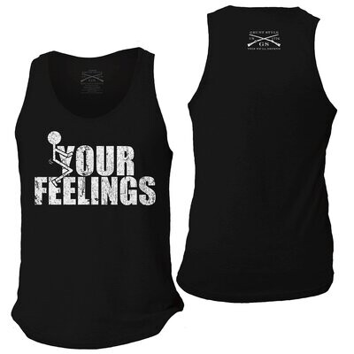 F*ck Your Feelings Tank Top