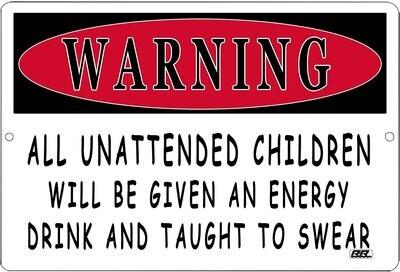 Metal Sign 12x8 Unattended Children