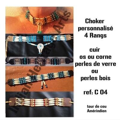 Choker style Amérindien 4 rangs - sur COMMANDE, à personnaliser