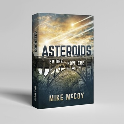 ASTEROIDS - Bridge to Nowhere (Hardcover)