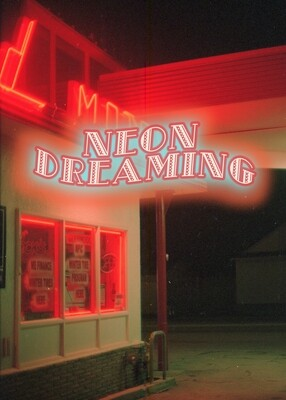 Neon Dreaming ♡