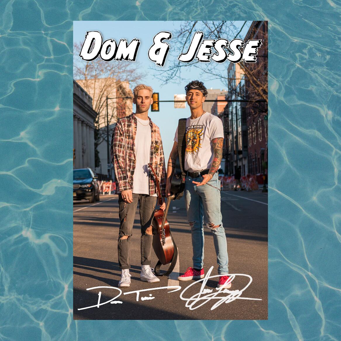 Dom & Jesse Signed Poster
