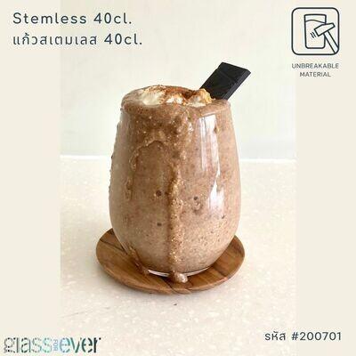 Stemless 40cl. แก้วสเตมเลส แก้วตกไม่แตก ขนาด 40cl.