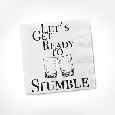 Twisted Wares-Let's Get Ready To Stumble COCKTAIL NAPKIN