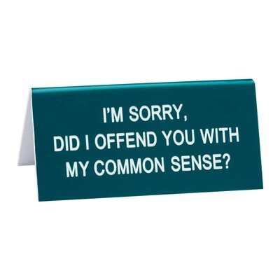 About Face Designs - Common Sense Small Sign