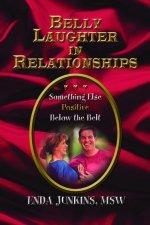 Belly Laughter in Relationships: Something Else Positive Below the Belt 00001
