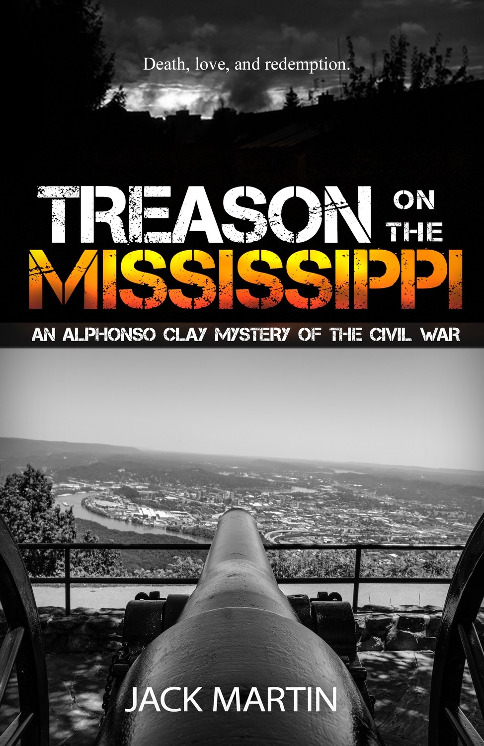 Treason on the Mississippi (An Alphonso Clay Mystery of the Civil War, Book 1)