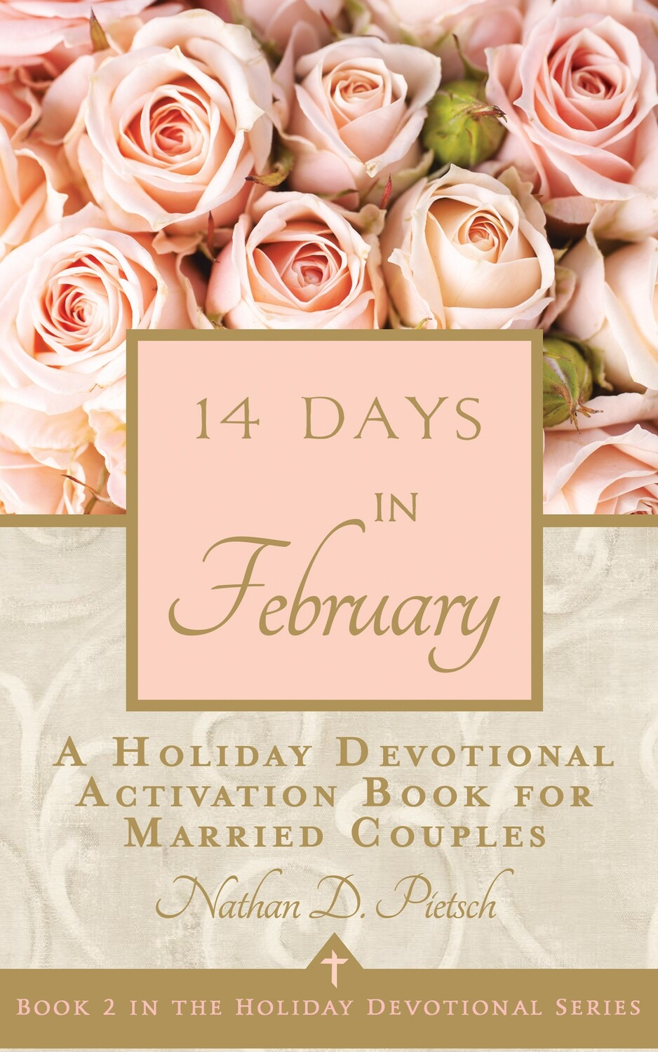 14 Days in February (Holiday Devotional Series, Book 2)