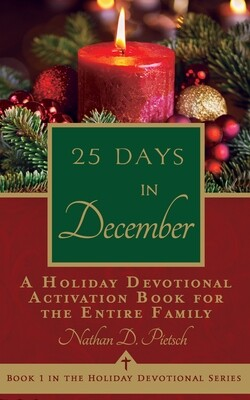 25 Days in December (Holiday Devotional Series, Book 1)
