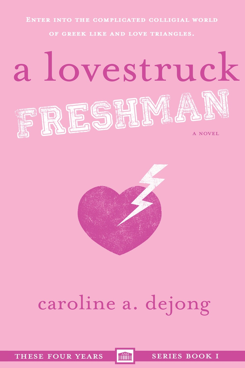 A Lovestruck Freshman (These Four Years, Book 1)