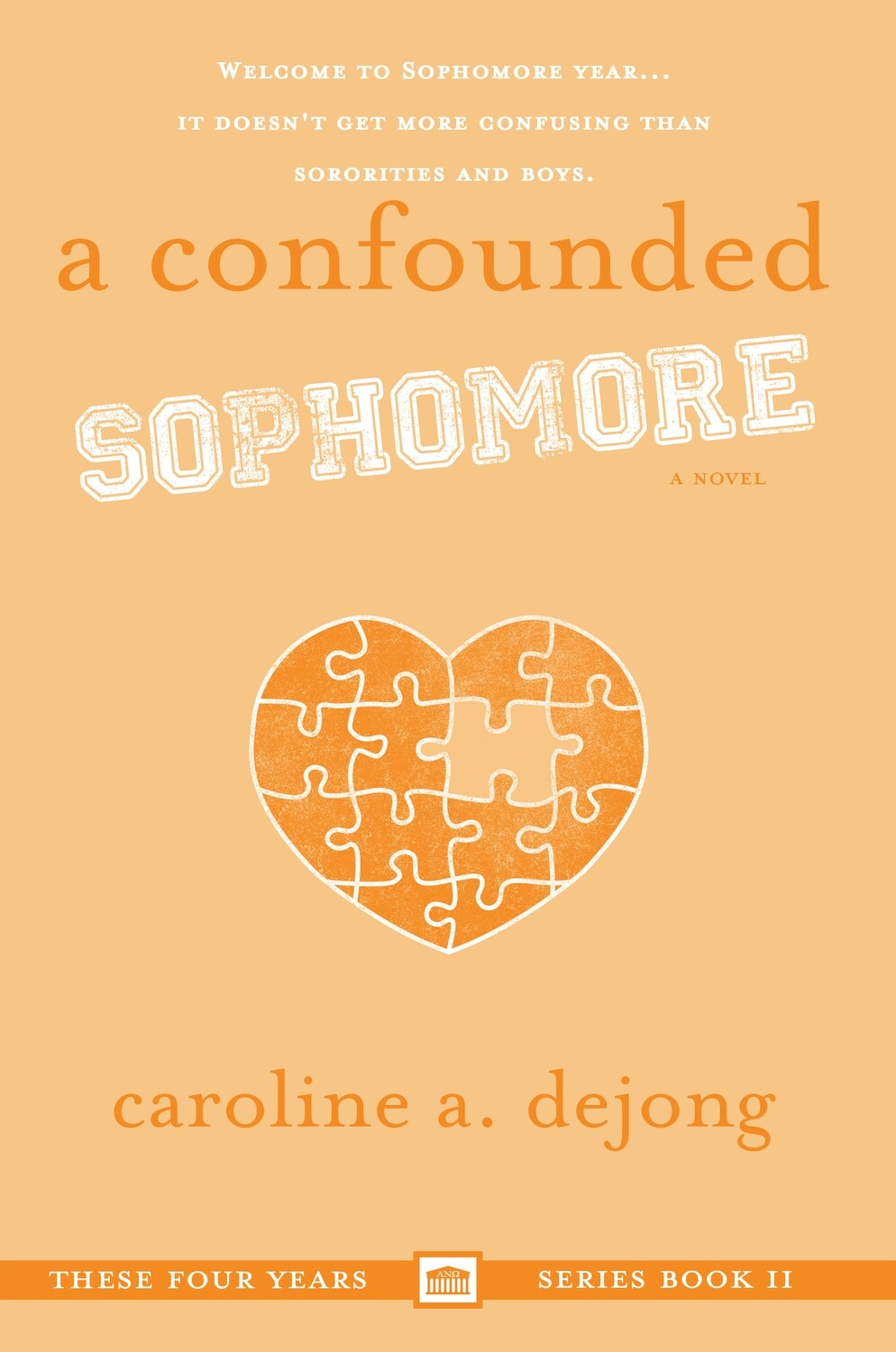A Confounded Sophomore (These Four Years, Book 2)