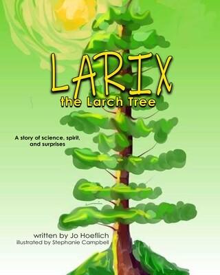 Larix the Larch Tree