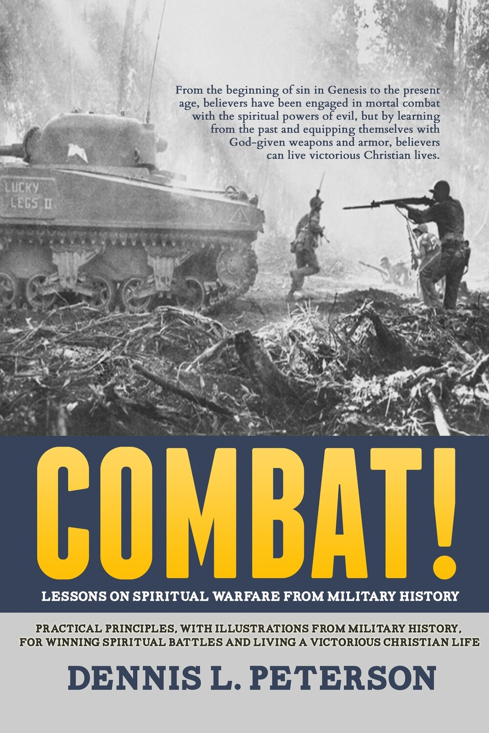 Combat! Lessons on Spiritual Warfare from Military History