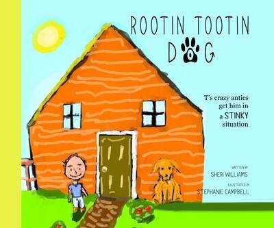 Rootin Tootin Dog