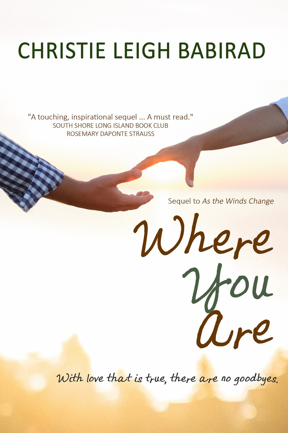 Where You Are (Sequel to As the Winds Change)