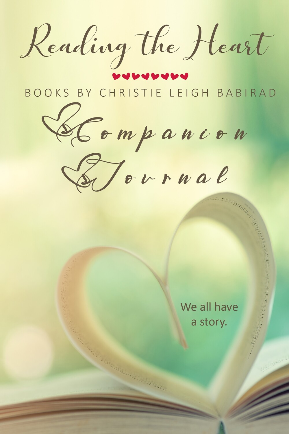 Reading the Heart (Books by Christie Leigh Babirad Companion Journal) - eBook / Printable Journal