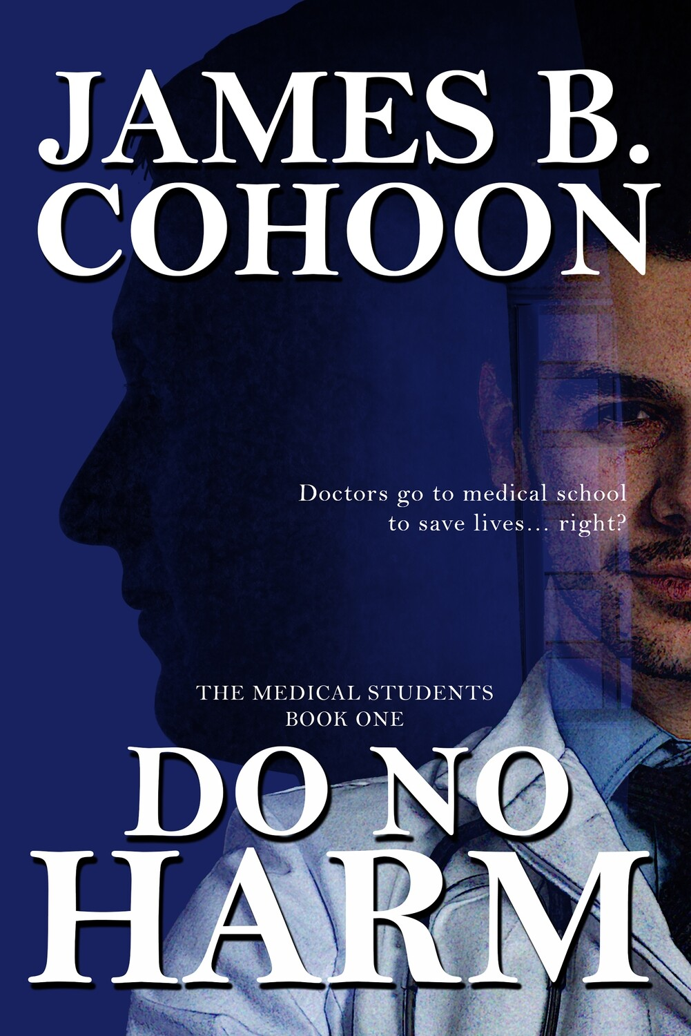 Do No Harm (The Medical Students, Book 1)