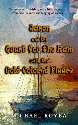 Jason and the Quest for the Ram with the Gold-Colored Fleece